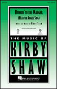 Cover icon of Runnin' To The Manger (Hear The Angels Sing) sheet music for choir (SSA: soprano, alto) by Kirby Shaw, intermediate skill level
