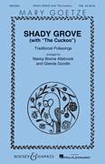 Cover icon of Shady Grove (with The Cuckoo) sheet music for choir (SSA: soprano, alto) by Nancy Boone Allsbrook, Glenda Goodin and Miscellaneous, intermediate skill level