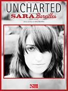 Cover icon of Uncharted sheet music for voice, piano or guitar by Sara Bareilles, intermediate skill level