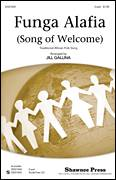 Cover icon of Funga Alafia sheet music for choir (2-Part) by Jill Gallina and Miscellaneous, intermediate duet