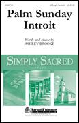 Cover icon of Palm Sunday Introit sheet music for choir (SAB) by Ashley Brooke