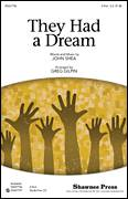 Cover icon of They Had A Dream sheet music for choir (2-Part) by Greg Gilpin, intermediate duet