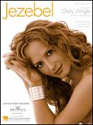Cover icon of Jezebel sheet music for voice, piano or guitar by Chely Wright, Jay DeMarcus and Marcus Hummon, intermediate