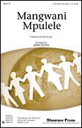 Cover icon of Mangwani Mpulele sheet music for choir (duets) by Jerry Estes and Miscellaneous