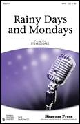 Cover icon of Rainy Days And Mondays sheet music for choir (SATB) by Paul Williams, Carpenters and Steve Zegree, intermediate choir (SATB)