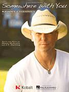 Cover icon of Somewhere With You sheet music for voice, piano or guitar by Kenny Chesney and J.T. Harding, intermediate