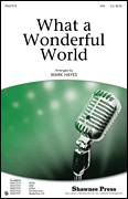 Cover icon of What A Wonderful World sheet music for choir (SAB: soprano, alto, bass) by George David Weiss, Bob Thiele, Louis Armstrong and Mark Hayes, intermediate