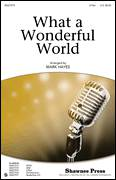 Cover icon of What A Wonderful World sheet music for choir (duets) by George David Weiss, Bob Thiele, Louis Armstrong and Mark Hayes, intermediate duet