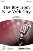 Cover icon of The Boy From New York City sheet music for choir (soprano voice, alto voice, choir) by John Taylor, George Davis, Greg Jasperse and Manhattan Transfer, intermediate choir (soprano voice, alto voice, choir)