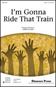 Cover icon of I'm Gonna Ride That Train sheet music for choir (2-Part) by Kirby Shaw, intermediate duet