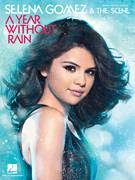 Cover icon of A Year Without Rain sheet music for voice, piano or guitar by Toby Gad and Selena Gomez, intermediate