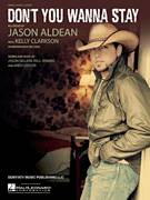 Cover icon of Don't You Wanna Stay sheet music for voice, piano or guitar by Jason Aldean featuring Kelly Clarkson, Jason Aldean, Kelly Clarkson, Andy Gibson and Jason Sellers, intermediate voice, piano or guitar