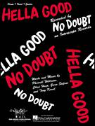 Cover icon of Hella Good sheet music for voice, piano or guitar by No Doubt, Chad Hugo, Gwen Stefani and Pharrell Williams, intermediate skill level