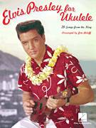 Cover icon of Heartbreak Hotel sheet music for ukulele by Elvis Presley, Mae Boren Axton and Tommy Durden, intermediate