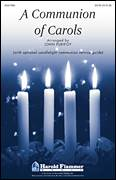 Cover icon of A Communion of Carols sheet music for choir (SATB: soprano, alto, tenor, bass) by John Purifoy and Miscellaneous, intermediate skill level