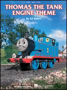 Cover icon of Thomas The Tank Engine (Main Title) sheet music for voice, piano or guitar by Ed Welch, intermediate skill level