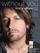 Cover icon of Without You sheet music for voice, piano or guitar by Keith Urban, Dave Pahanish and Joe West, intermediate skill level