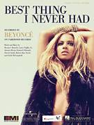 Cover icon of Best Thing I Never Had sheet music for voice, piano or guitar by Beyonce and Beyonce Knowles, intermediate voice, piano or guitar