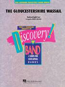 Cover icon of The Gloucestershire Wassail (COMPLETE) sheet music for concert band by Robert Longfield, intermediate