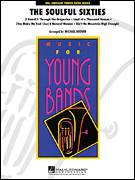 Cover icon of The Soulful Sixties (COMPLETE) sheet music for concert band by Michael Brown