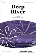Cover icon of Deep River sheet music for choir (SATB: soprano, alto, tenor, bass) by Russell Robinson and Miscellaneous, intermediate skill level
