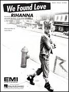 Cover icon of We Found Love sheet music for voice, piano or guitar by Rihanna featuring Calvin Harris, Rihanna and Calvin Harris, intermediate skill level
