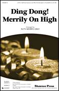 Cover icon of Ding Dong! Merrily On High! sheet music for choir (2-Part) by Ruth Morris Gray and Miscellaneous, intermediate duet