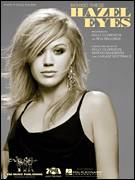 Cover icon of Behind These Hazel Eyes sheet music for voice, piano or guitar by Kelly Clarkson and Lukasz Gottwald, intermediate