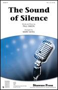 Cover icon of The Sound Of Silence sheet music for choir (tenor voice, bass voice, choir) by Paul Simon, Mark Hayes and Simon & Garfunkel, intermediate
