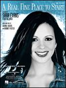 Cover icon of A Real Fine Place To Start sheet music for voice, piano or guitar by Sara Evans, George Ducas and Radney Foster, intermediate skill level