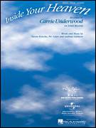 Cover icon of Inside Your Heaven sheet music for voice, piano or guitar by Carrie Underwood, American Idol, Bo Bice, Andreas Carlsson, Per Nylen and Savan Kotecha, intermediate skill level