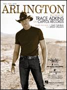 Cover icon of Arlington sheet music for voice, piano or guitar by Trace Adkins, intermediate