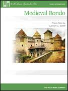 Cover icon of Medieval Rondo sheet music for piano solo (elementary) by Carolyn C. Setliff, beginner piano (elementary)