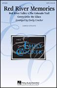 Cover icon of Red River Memories (Medley) sheet music for choir (SATB: soprano, alto, tenor, bass) by Emily Crocker, intermediate skill level
