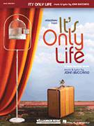 Cover icon of It's Only Life sheet music for voice and piano by John Bucchino, intermediate