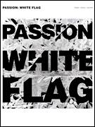 Cover icon of White Flag sheet music for voice, piano or guitar by Passion, Chris Tomlin, Jason Ingram, Matt Maher and Matt Redman, intermediate