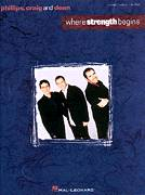Cover icon of Where Strength Begins sheet music for voice, piano or guitar by Phillips, Craig & Dean, Connie Harrington, Jim Cooper and Shawn Craig, intermediate skill level
