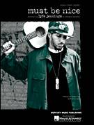 Cover icon of Must Be Nice sheet music for voice, piano or guitar by Lyfe Jennings, intermediate