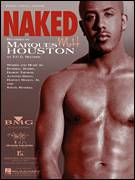 Cover icon of Naked sheet music for voice, piano or guitar by Marques Houston, Antonio Dixon, Damon Thomas, Durrell Babbs, Harvey Mason, Jr. and Steve Russell, intermediate skill level
