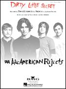Cover icon of Dirty Little Secret sheet music for voice, piano or guitar by The All-American Rejects