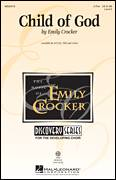 Cover icon of Child Of God sheet music for choir (2-Part) by Emily Crocker and Miscellaneous, intermediate duet