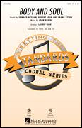 Cover icon of Body And Soul sheet music for choir (SAB: soprano, alto, bass) by Kirby Shaw, Amy Winehouse, Edward Heyman, Frank Eyton, Johnny Green, Robert Sour and Tony Bennett, intermediate skill level