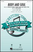 Cover icon of Body And Soul sheet music for choir (soprano voice, alto voice, choir) by Johnny Green, Amy Winehouse, Edward Heyman, Frank Eyton, Kirby Shaw, Robert Sour and Tony Bennett