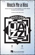 Cover icon of Knock Me A Kiss sheet music for choir (SATB: soprano, alto, tenor, bass) by Andy Razaf, Mike Jackson and Steve Zegree, intermediate
