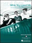 Cover icon of While You Loved Me sheet music for voice, piano or guitar by Rascal Flatts, Danny Wells, Kim Williams and Martin Dodson, intermediate skill level