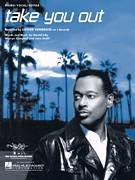 Cover icon of Take You Out sheet music for voice, piano or guitar by Luther Vandross, Harold Lilly, Jr., John Smith and Warryn Campbell, intermediate