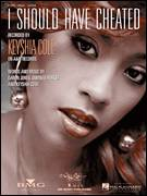 Cover icon of I Should Have Cheated sheet music for voice, piano or guitar by Keyshia Cole, Daron Jones and Quinnes Parker, intermediate skill level