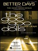 Cover icon of Better Days sheet music for voice, piano or guitar by Goo Goo Dolls and John Rzeznik, intermediate skill level