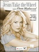 Cover icon of Jesus Take The Wheel sheet music for voice, piano or guitar by Carrie Underwood, American Idol, Brett James, Gordie Sampson and Hillary Lindsey, intermediate