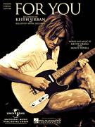 Cover icon of For You sheet music for voice, piano or guitar by Keith Urban and Monty Powell, intermediate voice, piano or guitar